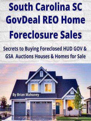 cover image of SOUTH CAROLINA SC GovDeal REO Home Foreclosure Sales