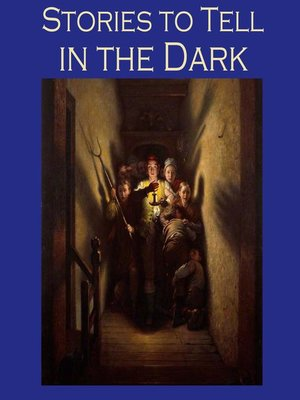 cover image of Stories to Tell in the Dark