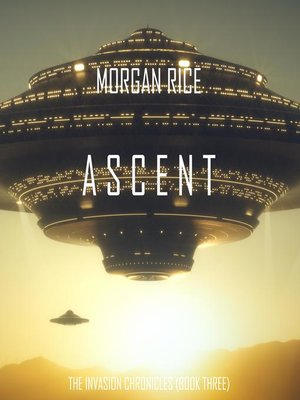 cover image of Ascent (The Invasion Chronicles—Book Three)