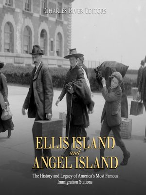 cover image of Ellis Island and Angel Island