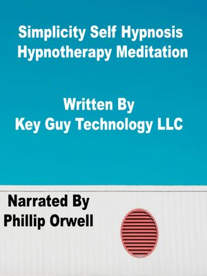 cover image of Simplicity Self Hypnosis Hypnotherapy Meditation