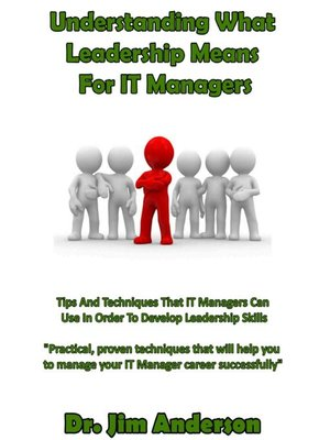 cover image of Understanding What Leadership Means for IT Managers