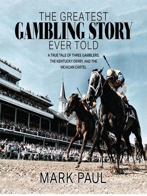 cover image of The Greatest Gambling Story Ever Told