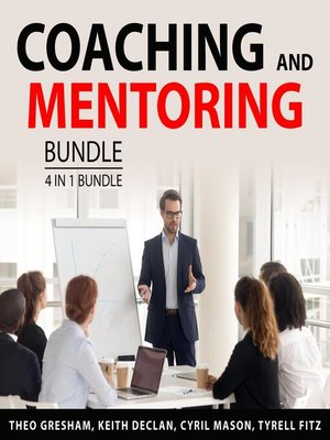cover image of Coaching and Mentoring Bundle, 4 and 1 Bundle
