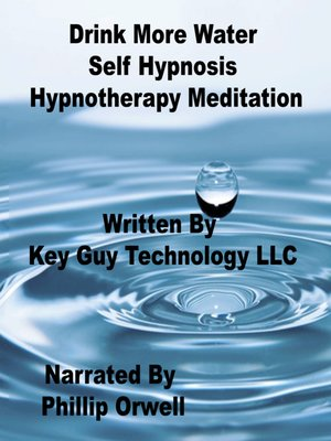 cover image of Drink More Water Self Hypnosis Hypnotherapy Meditation