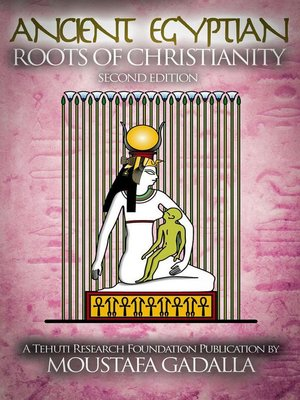 cover image of The Ancient Egyptian Roots of Christianity