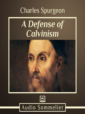 cover image of A Defense of Calvinism