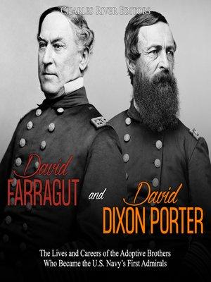 cover image of David Farragut and David Dixon Porter