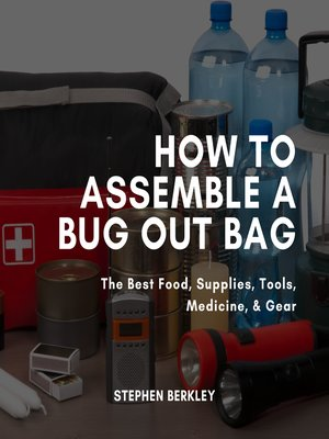 cover image of How to Assemble a Bug Out Bag