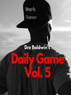 cover image of Dre Baldwin's Daily Game Volume 5