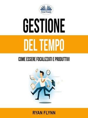 cover image of Gestione Del Tempo