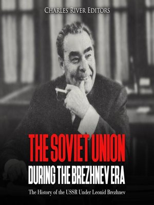 cover image of The Soviet Union during the Brezhnev Era