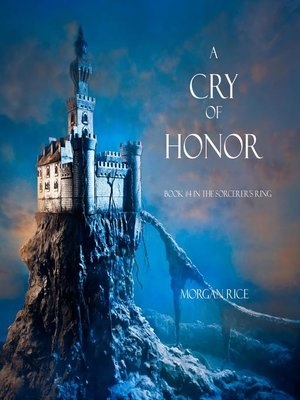 cover image of A Cry of Honor (Book #4 in the Sorcerer's Ring)