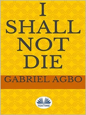 cover image of I Shall Not Die