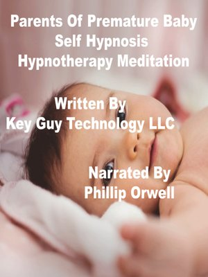 cover image of Parents of Premature Baby Self Hypnosis Hypnotherapy Meditation