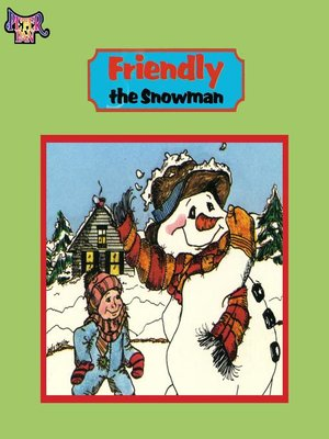 cover image of Friendly the Snowman