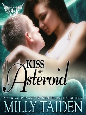 cover image of Kiss My Asteroid