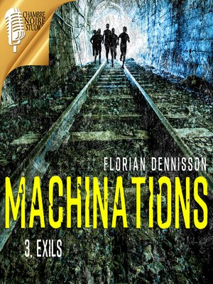 cover image of MACHINATIONS, épisode 3