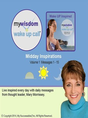 cover image of My Wisdom Wake UP Call, Midday Inspirations, Volume 1