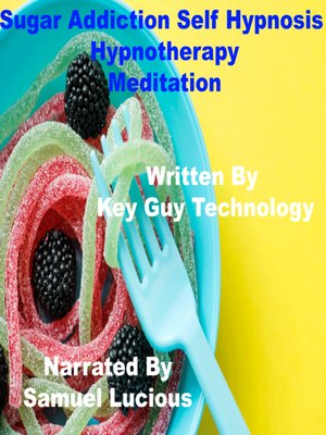 cover image of Sugar Addiction Self Hypnosis Hypnotherapy Meditation