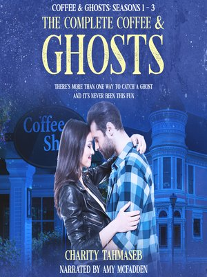 cover image of The Complete Coffee and Ghosts