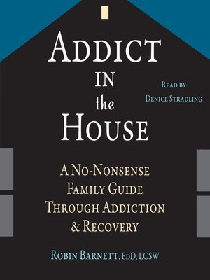cover image of Addict in the House
