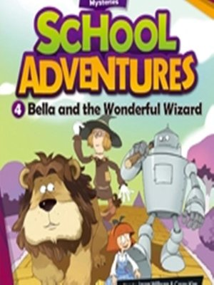 cover image of Bella and the Wonderful Wizard