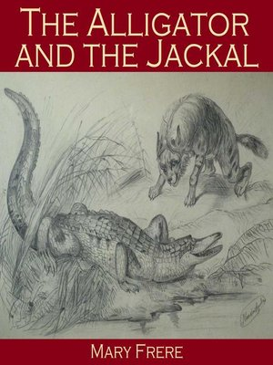 cover image of The Alligator and the Jackal