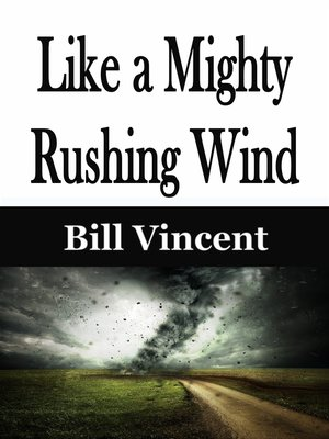 cover image of Like a Mighty Rushing Wind
