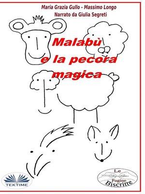 cover image of Malabù E La Pecora Magica