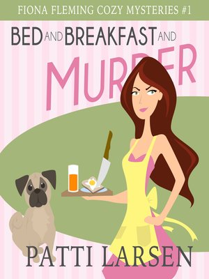 cover image of Bed and Breakfast and Murder