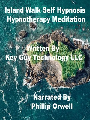 cover image of Island Walk Self Hypnosis Hypnotherapy Meditation