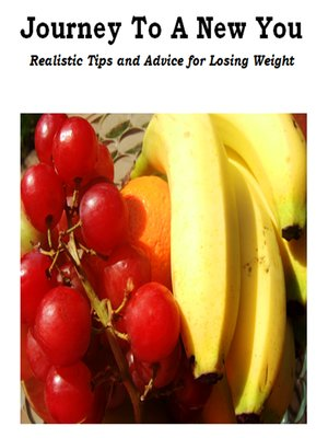 cover image of Journey to a New You--Realistic Tips and Advice for Losing Weight