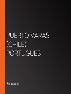 cover image of Puerto Varas (Chile) Portugués