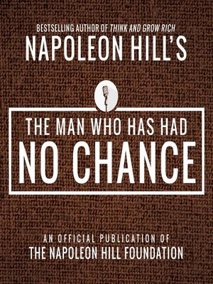 cover image of The Man Who Has Had No Chance