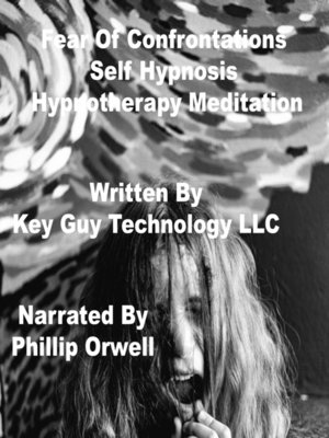 cover image of Fear of Confrontations Self Hypnosis Hypnotherapy Meditation