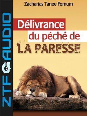 cover image of Délivrance du Péché de Paresse