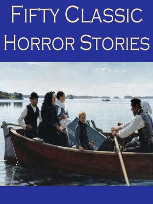 cover image of Fifty Classic Horror Stories
