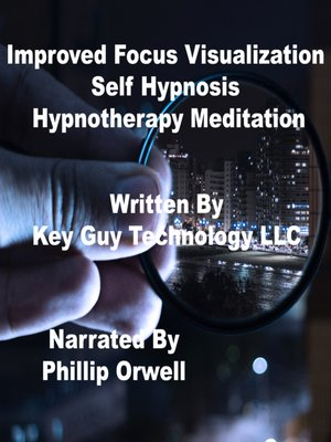 cover image of Improved Focus Visualization Self Hypnosis Hypnotherapy Meditation