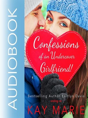 cover image of Confessions of an Undercover Girlfriend!