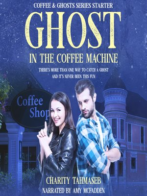 cover image of Ghost in the Coffee Machine
