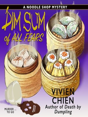 cover image of Dim Sum of All Fears
