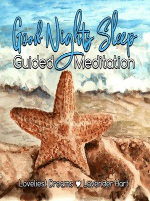 cover image of Good Nights Sleep Guided Meditation