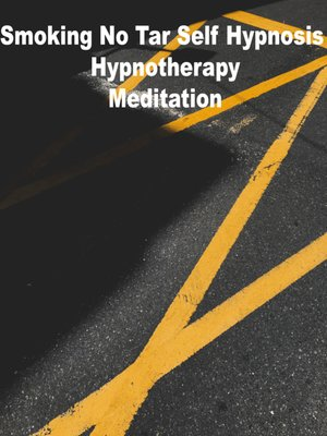 cover image of Smoking No Tar Self Hypnosis Hypnotherapy Meditation
