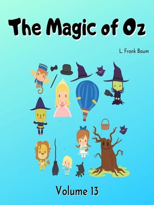 cover image of The Magic of Oz, Volume 13