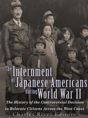 cover image of The Internment of Japanese Americans during World War II