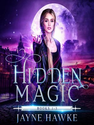 cover image of The Complete Hidden Magic Trilogy