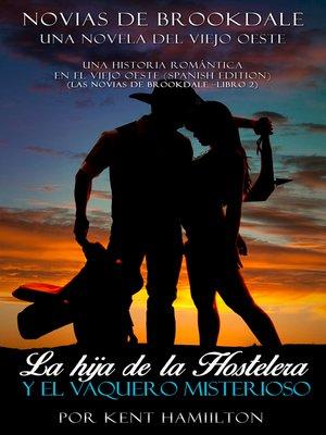 cover image of La hija de la Hostelera y el Vaquero Misterioso