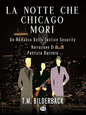 cover image of La notte che Chicago morì