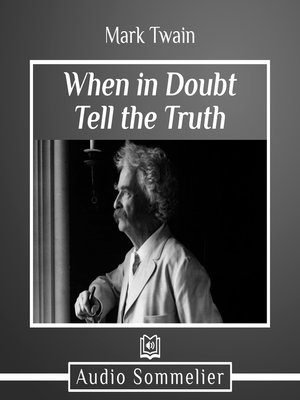 cover image of When in Doubt Tell the Truth